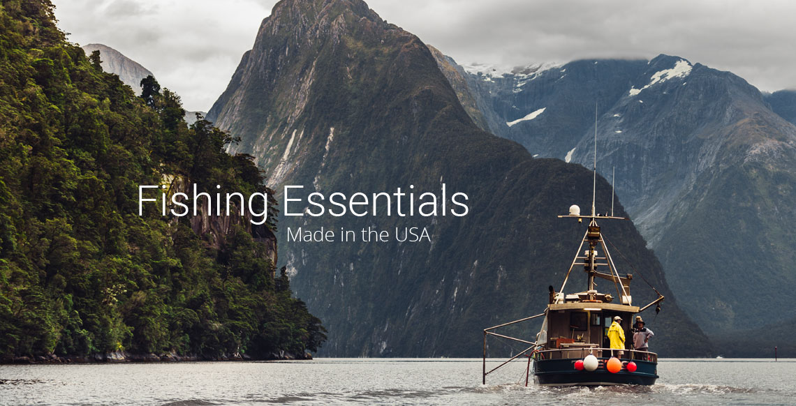 Fishing Essentials - Made in the USA
